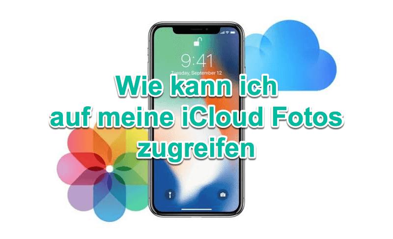 Auf iCloud Fotos zugreifen