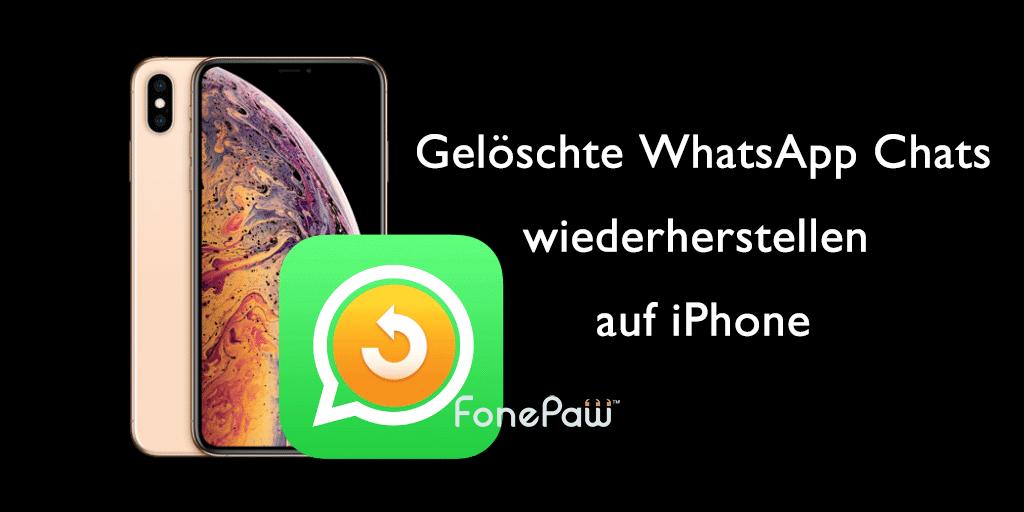 Man gelöschte bei whatsapp nachrichten wiederherstellen kann Kann man
